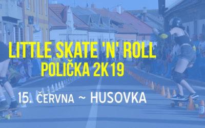 Little Skate'n'Roll Polička 2019